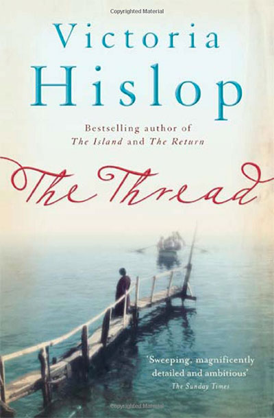 The Thread book by Victoria Hislop