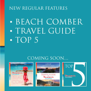 New Regular Features: Beach Comber, Travel Guide and Top 5