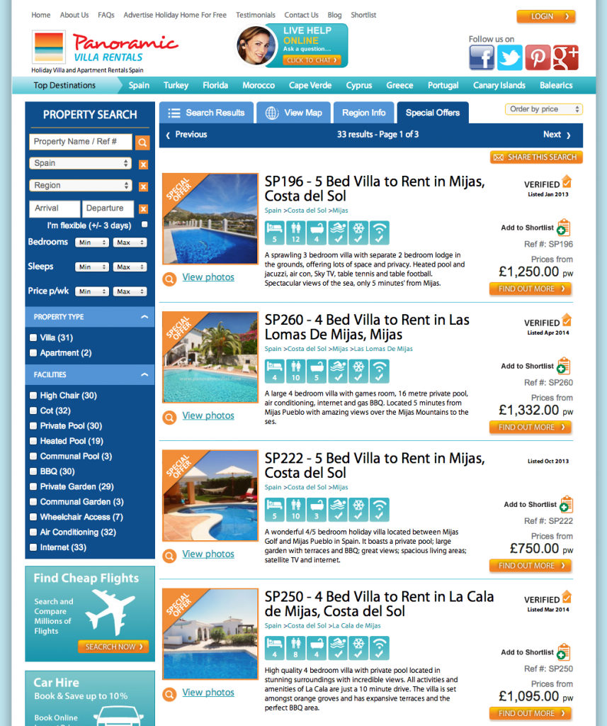 Above is a screen capture showing the special offers in Spain. We will provide options for your requirements