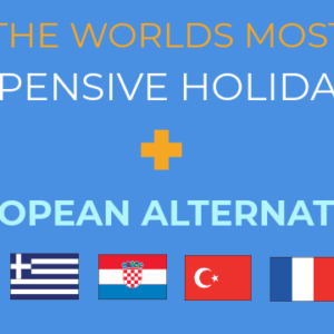 worlds most expensive holidays
