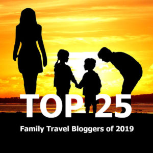 The Top 25 Family Travel Bloggers Of 2019